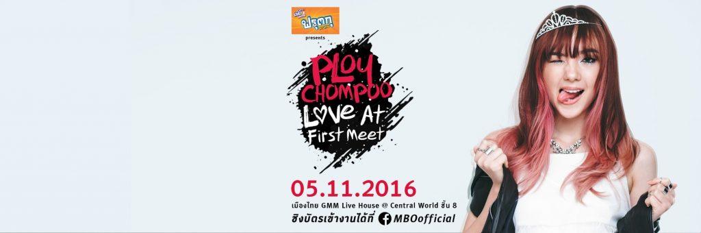 PLOYCHOMPOO LOVE AT FIRST MEET
