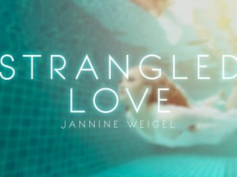 Jannine Weigel – Strangled Love (Official Lyric Video)